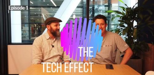 The Tech Effect Episode 1